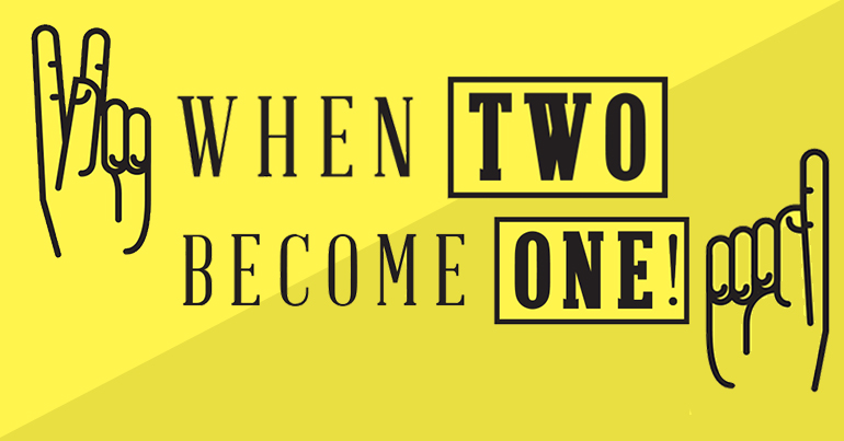 When Two Become One