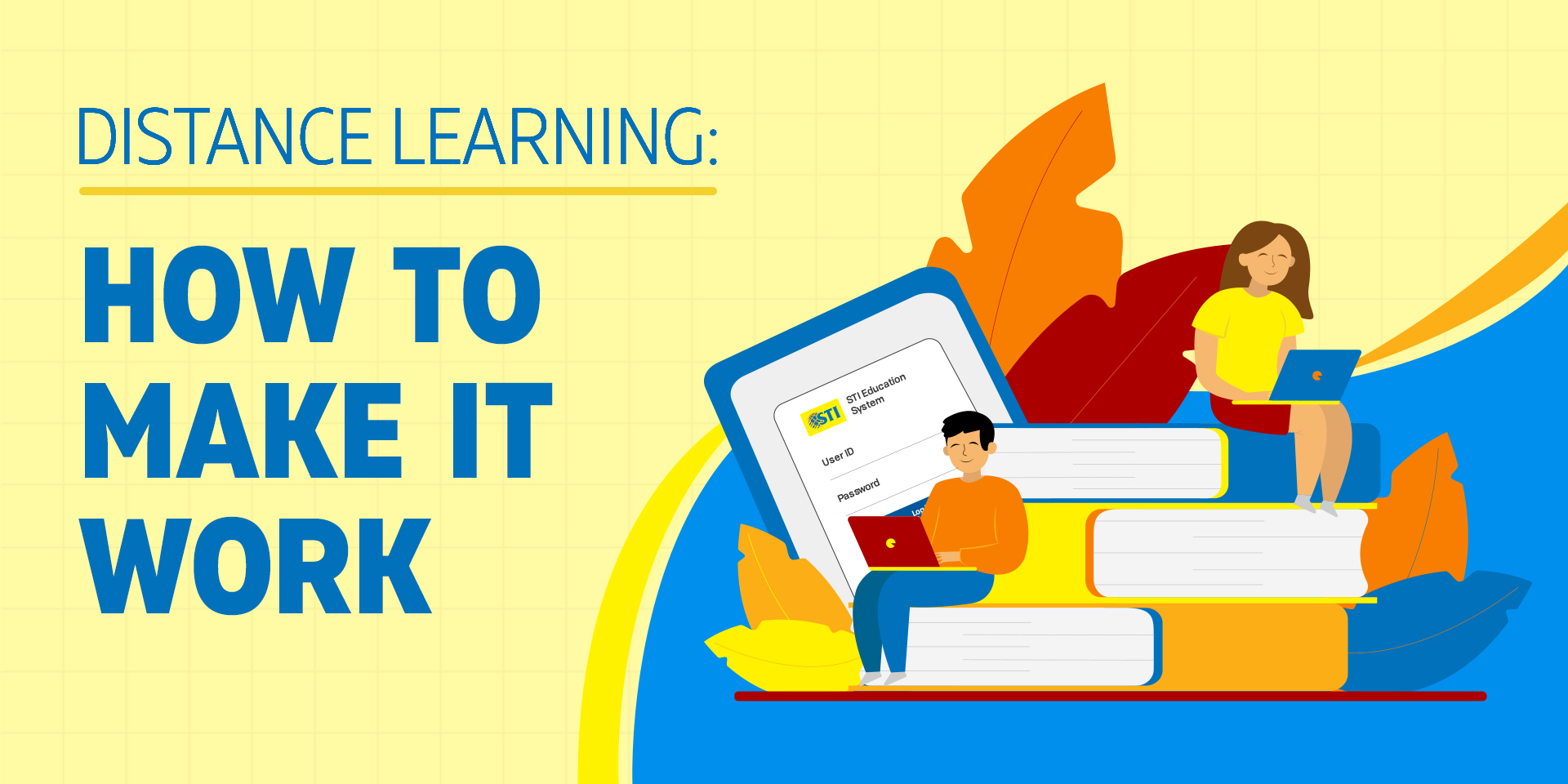 Distance Learning: How to Make it Work
